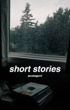 Short Stories by Jacobsgurrl