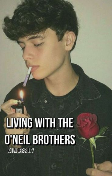 Living With The O'Neil Brothers