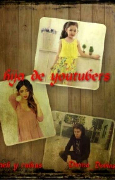 Hija De Youtubers