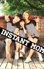 Instant Mommy by xxBbgurlxx