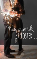 Meu querido, Sr. Foster [COMPLETO] by BMacedo1
