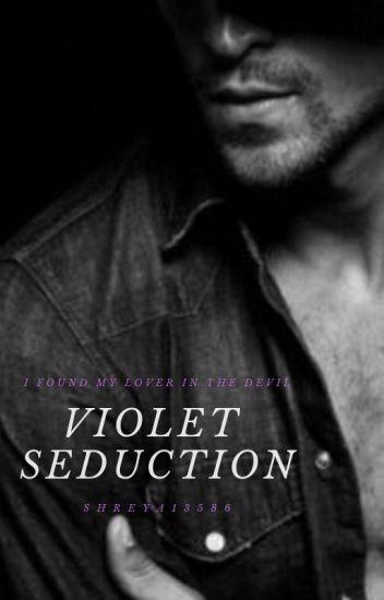 Violet Seduction
