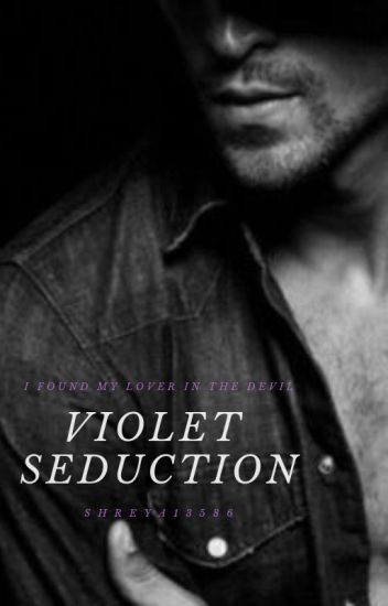 Violet Seduction