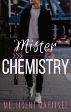 MISTER CHEMISTRY by MellicentMartinez