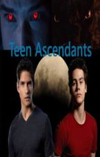 Teen Ascendants by twstorylover