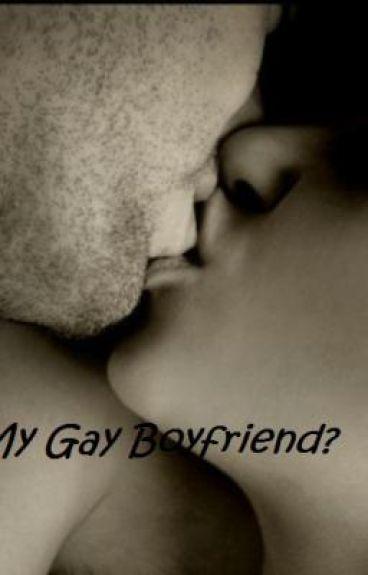 My Gay Boyfriend?