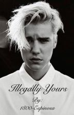Illegally Yours by 1800-Espinosa