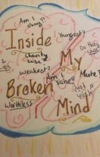 Inside My Broken Mind by 10emr37