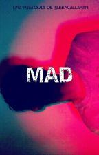 Mad. ONESHOT [Kaixing/Kailay] by SleenCallahan
