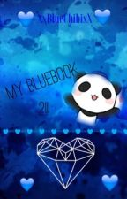 My Bluebook 2!! ✍ by XxBlueChibiXx