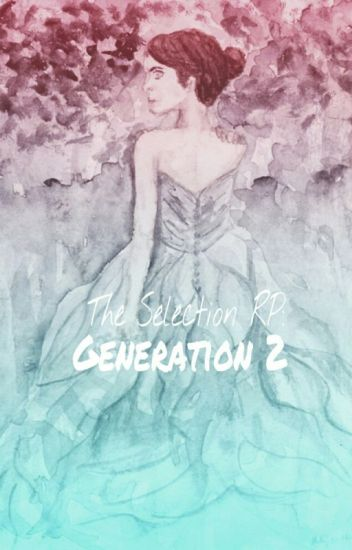 The Selection Generation 2 (CLOSED/OVER)
