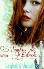 Sonhos De Uma Estrela by Erigleek