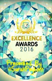 Excellence Awards 2016 by sarahpeyton1