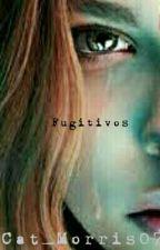 Fugitivos by Cat_Morris07