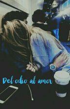 Del Odio al Amor by tvma_3006