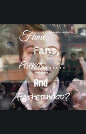 Fame, Fans, Friends.... And Fatherhood• lrh by HemmingsLukeKitten__