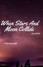 *When Stars and Moon Collide* | A Werewolf Laurmau by Sweet78508