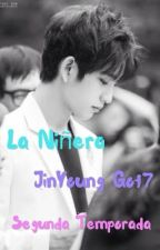 La Niñera - Segunda Temporada ~ JinYoung  Got7  by itsestefany05