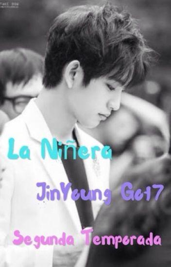 La Niñera - Segunda Temporada ~ JinYoung  Got7