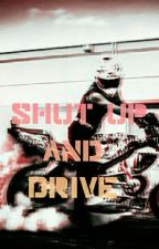 Shut Up And Drive ☆Chris Pratt☆ COMPLETE by chrisevansobsessed