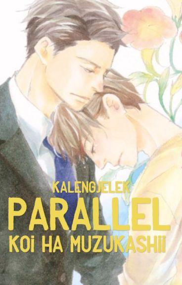 Parallel: Koi Ha Muzukashii [BL]
