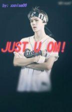 JUST U OM! by xxnisa06