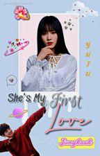 [C] She's My First Love [Yukook] \\ Malay\\ by MissN_13