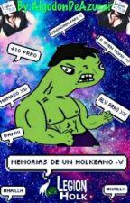 Memorias De Un Holkeano by AlgodnDeAzucar
