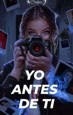 YO ANTES DE TI by DAELINKATAZ