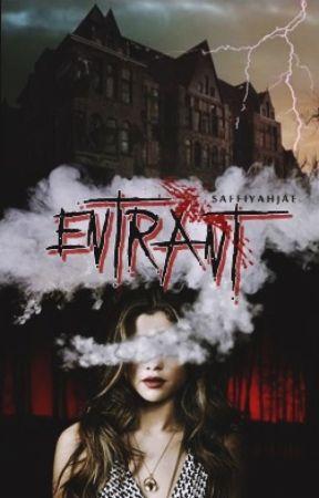 ENTRANT by StalkingSaffiyah