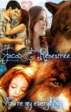 You're my Everything! Jacob and Renesmee Love Story by crazyybrunette