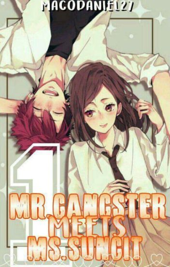 Mr.Gangster meets Ms.Sungit (Book1)