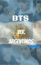 BTS vs/ver. Argentinos [HUMOR] by hh_luv