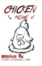 Chicken Hong (BTS Fanfiction) by 3littlechicken
