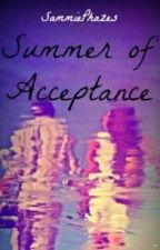 Summer of Acceptance by sammiephazes