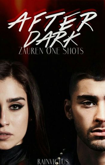 After Dark (zauren one shots)