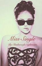 Miss Single by ShadowsofaNightmare