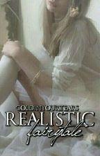 Realistic Fairytale  by arianasbra