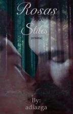 Rosas para Stiles  (sterek) by adiazga