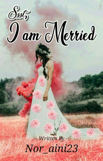 Ssst, I Am Married
