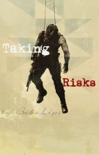 Taking Risks by SebsLips