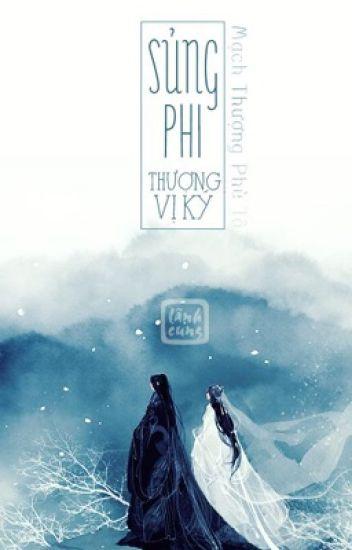 [Hoàn] Sủng Phi Thượng Vị Ký [Edit] - Mạch Thượng Phù Tô