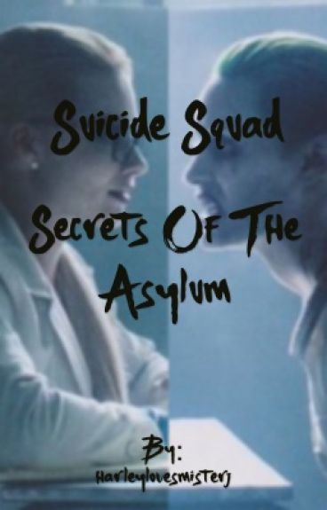 Suicide Squad: Secrets Of The Asylum
