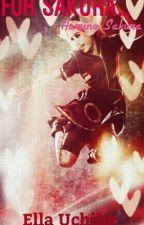 For Sakura... ⭐️ Haruno Sakura ✔️ by xpreciousangel