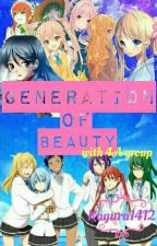 Generation Of Beauty  ( Kuroko No Basket Fan Fiction ) by Kagura1412