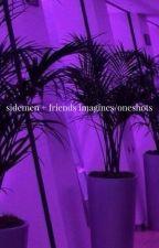 Sidemen + Friends Imagines/Oneshots ♡ ✔ by Illuminatex