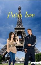 Paris Love - Manuel Neuer fanfiction  by PrincesseDallas18