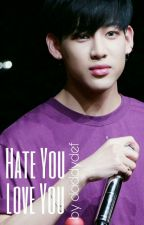 Hate You, Love You ; Markbam by thedabboi