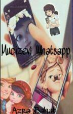 Mucizevi Whatsapp ( Askıda ) by Azralisa