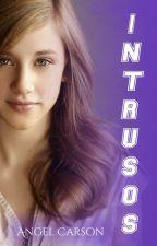 Intrusos  by AngelFire58